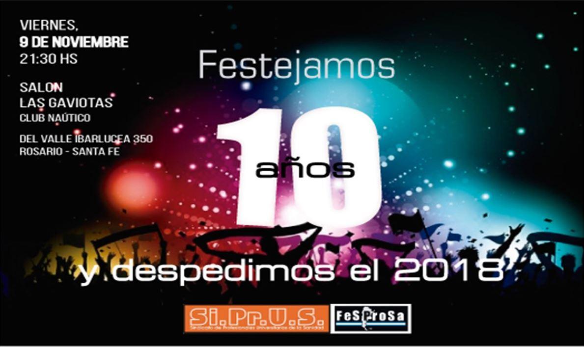 FESTEJAMOS LOS 10 AÑOS DE SIPRUS Y EL FIN DEL 2018