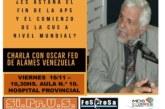Charla y Debate con Oscar Feo Isturi